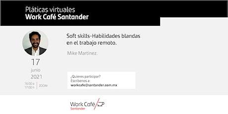 Soft skills- Habilidades blandas en el trabajo remoto entradas