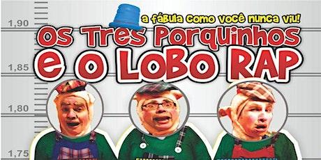 Desconto: Os Três Porquinhos e o Lobo Rap, no Teatro Fernando Torres ingressos