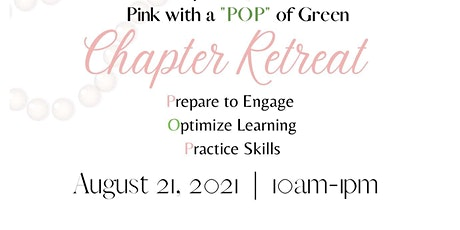 """Pink with a """"POP"""" of Green Chapter Retreat tickets"""