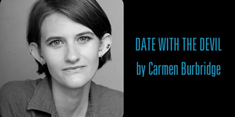DATE WITH THE DEVIL by Carmen Burbridge | HB Playwrights Reading Series tickets