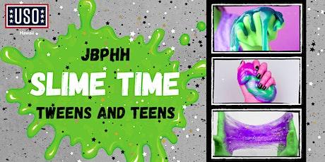 JBPHH - Slime Time (Tweens and Teens) tickets