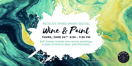 Wine and Paint at Nicole's Third Ward Social tickets