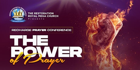 RRMC - Recharge Prayer Conference: The Power of Prayer tickets