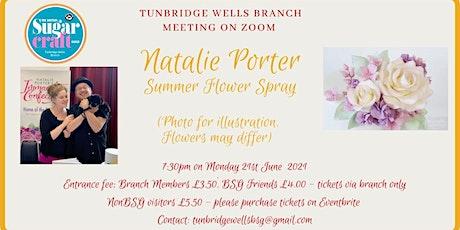 Natalie Porter - Demonstrates making a  Summer Floral Spray tickets
