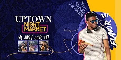 Uptown Night Market tickets