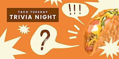 Taco Tuesday Trivia