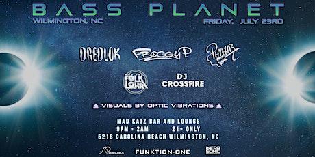 Bass Planet tickets