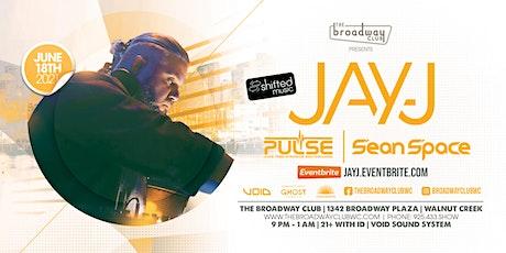 Jay-J w/ PULSE & Sean Space tickets