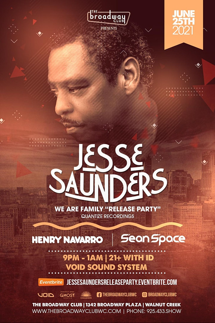 Jesse Saunders w/ Henry Navarro & Sean Space | We Are Family Release Party image
