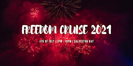 FREEDOM CRUISE 2021 tickets