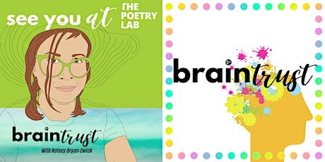 Braintrust!  A Generative Poetry Workshop tickets