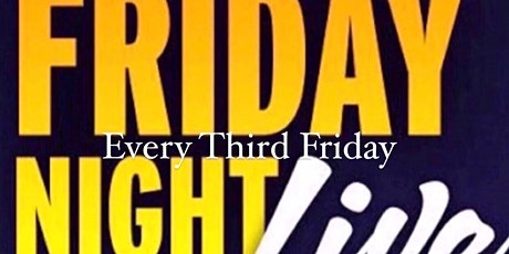 EVERY THIRD FRIDAY tickets