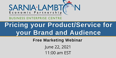 Marketing – Pricing your Product / Service for your Brand and Audience tickets