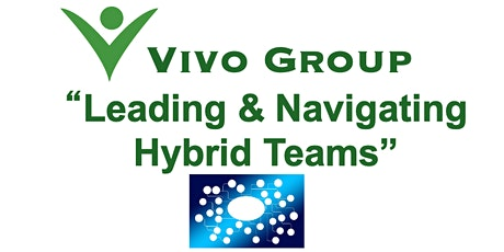 Leading & Navigating Hybrid Teams tickets