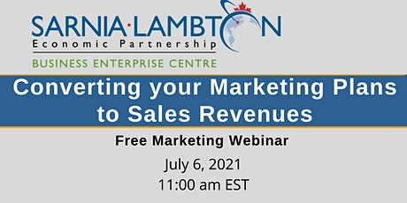 Marketing – Converting your Marketing Plans to Sales Revenues tickets