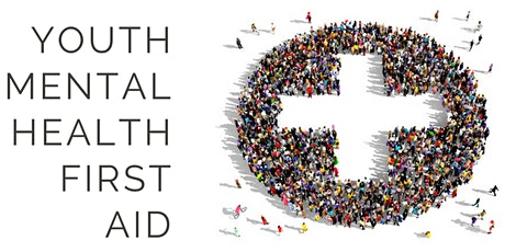 ONLINE: Youth Mental Health First Aid - AUGUST 2021 tickets
