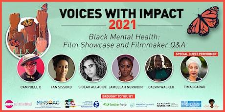 Voices With Impact Premiere: Black Mental Health Film Showcase & Q&A tickets