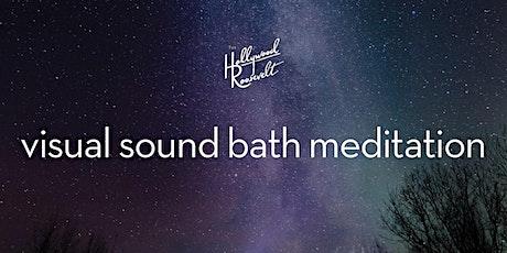 Visual Sound Bath Meditation tickets