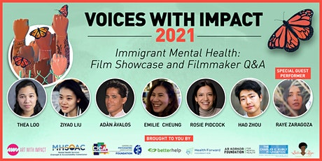 Voices With Impact Premiere: Immigrant Mental Health Film Showcase & Q&A tickets