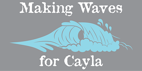 Making Waves for Cayla Lemire Virtual 5k tickets