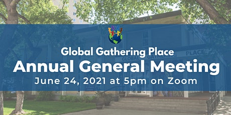 Global Gathering Place Annual General Meeting tickets
