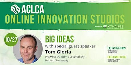 ACLCA 2021 Innovation Studios: BIG IDEAS Tickets