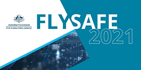 FlySafe 2021 and 'Meet the CASA Board' tickets
