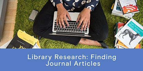 Library Research - Finding Journal Articles tickets