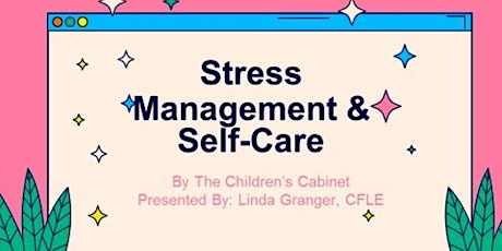 Stress Management & Self-Care tickets