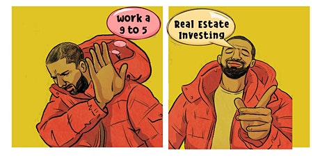 9 to 5  VS.  Real Estate  Investing......START NOW PART TIME | Introduction tickets
