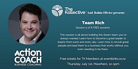 Team Rich tickets