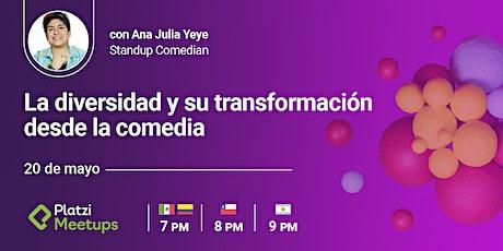 """""""La transformación de la diversidad desde la comedia"""" con Ana Julia Yeye boletos"""