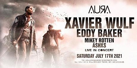 Xavier Wulf + Eddy Baker tickets