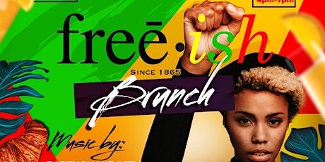 FREE.ISH Brunch // Juneteenth Celebration tickets