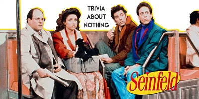 SEINFELD Trivia [ROBINA]