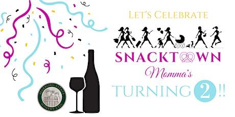 Happy 2nd Birthday SnackTown Mommas tickets