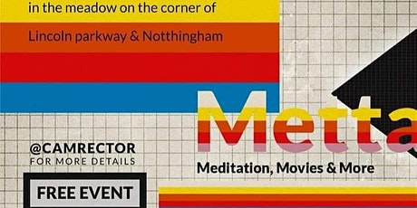 Metta: Meditation, Movies, and More tickets