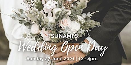Tsunami Wedding Open Day tickets