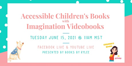 Accessible Children's Books Interview with Imagination Videobooks tickets