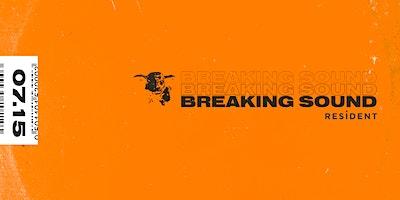 Breaking Sound LA feat. ASHRR, Jack Shields