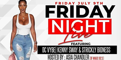 Friday Night Live Feat... DCVybe, Kenny Sway,  Strickly Bidness Band tickets