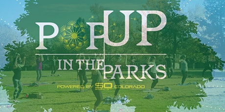 Pop Up In The Parks (Sloans Lake) w  Shalisa (Vital Training Systems) tickets