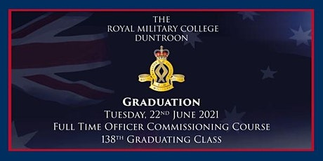 The Royal Military College – Duntroon, June 2021 Graduation tickets