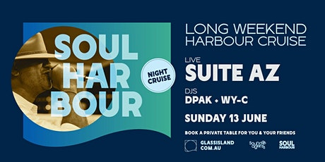 Glass Island pres. Soul Harbour - Long Weekend Night Cruise- Sun 13th June tickets