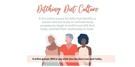 Ditching Diet Culture: an online group tickets