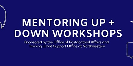 Mentoring Up and Down: Maintaining Communication and Aligning Expectations tickets