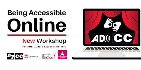 Being Accessible Online Workshop   18 August 2021 tickets