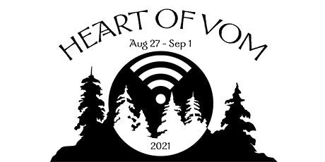 Heart of VOM,  Aug  27-Sep 1, 2021 tickets