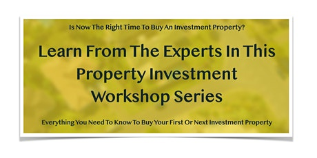 Property Investment Workshop Series tickets