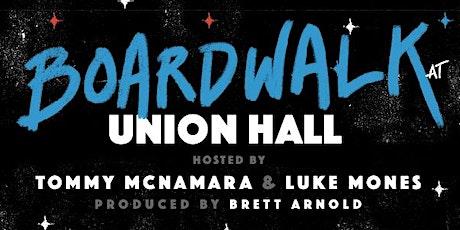 Boardwalk Comedy with Luke Mones and Tommy McNamara tickets